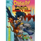 Скуби Ду и Бэтмен: Храбрый и смелый / Scooby-Doo & Batman: the Brave and the Bold